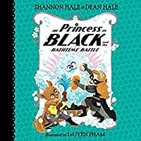 The Princess in Black and the Bathtime Battle (Princess in Black, #7)