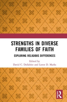 Strengths in Diverse Families of Faith: Exploring Religious Differences