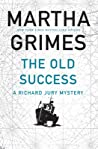 The Old Success (Richard Jury, #25) ebook review