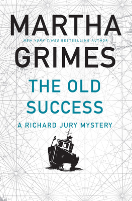 The Old Success (Richard Jury, #25)