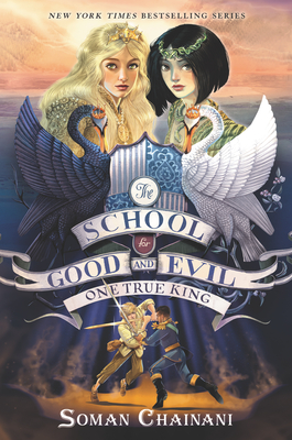 One True King (The School for Good and Evil, #6)