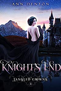 Knight's End (Tangled Crowns, #3)