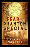 Fear on the Phantom Special (The Railway Detective #17)