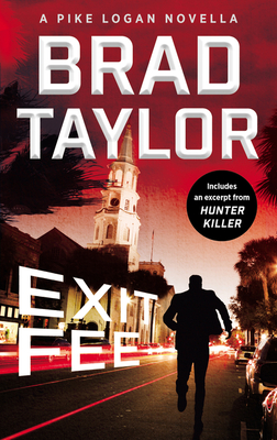 Exit Fee (Pike Logan #13.5) - Brad Taylor