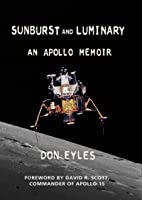 Sunburst and Luminary: An Apollo Memoir