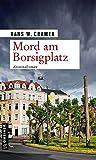 Mord am Borsigplatz: Der dritte Fall für das Dortmunder Trio (Sabine, Raster und Philo 3)