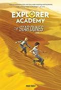 The Star Dunes (Explorer Academy #4)