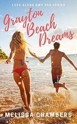 Grayton Beach Dreams (Love Along Hwy 30A Book 5)