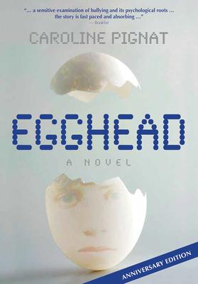 Egghead by Caroline Pignat