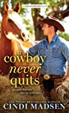 A Cowboy Never Quits (Turn Around Ranch #1)