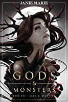 Gods & Monsters (Gods & Monsters, #1)