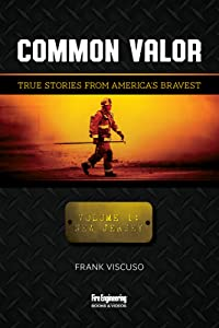 Common Valor: True Stories from America's Bravest, Vol. 1: New Jersey