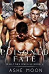 Poisoned Fate (War-Torn Omegas, #3)