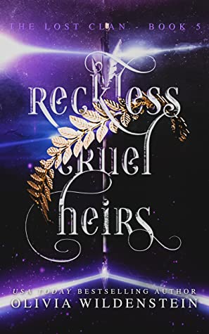 Reckless Cruel Heirs (The Lost Clan, #5)