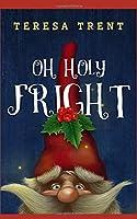 Oh Holy Fright (Pecan Bayou)