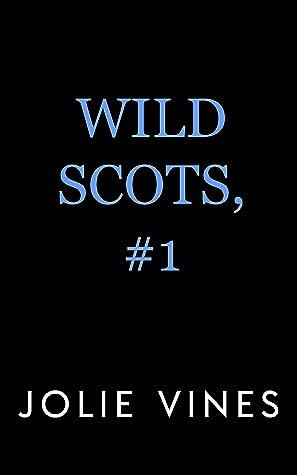 Wild Scots, #1