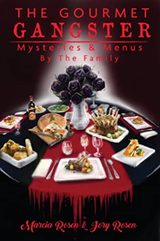 The Gourmet Gangster: Mysteries and Menus by The Family