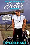 Her Hidden Falls Doctor Cowboy (Hardman Brother Ranch Romances, #2)