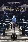 Ryan's Robot