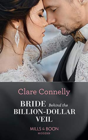 Bride Behind The Billion-Dollar Veil by Clare   Connelly