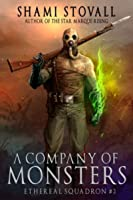 A Company of Monsters (The Sorcerers of Verdun, #2)