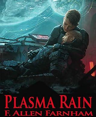 Plasma Rain (Angry Ghosts Book 5)