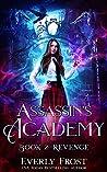 Revenge (Assassin's Academy, #2)