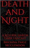 Death and Night: A Reverse Harem Dark Fantasy (Children of Dark Book 3)