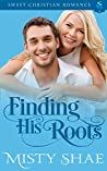 Finding His Roots  (Destiny on the Doorstep #7)