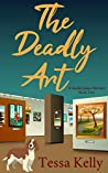 THE DEADLY ART (A Sandie James Cozy Mystery Series Book 2)