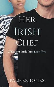 Her Irish Chef (O'Keeley's Irish Pub #2)