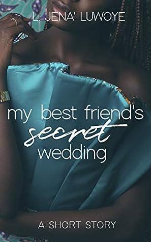 My Best Friend's Secret Wedding (Morningstar Romance #2)