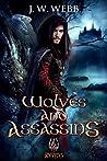 Wolves and Assassins: A Legends of Ansu fantasy (Mercenary Trilogy #3)