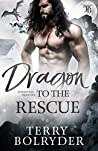 Dragon to the Rescue (Forgotten Dragons, #3)