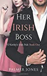 Her Irish Boss (O'Keeley's Irish Pub #1)