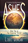 Ashes: Book Two of The Scorching Trilogy