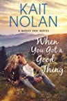 When You Got A Good Thing (Misfit Inn, #1)