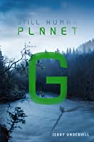 Planet G (Still Human: The Colonization of Planet G Book 1)