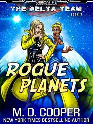 Rogue Planets (Aeon 14: The Delta Team #3)