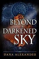 Beyond a Darkened Sky (The Three Keys, #1)