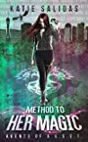Method to her Magic (Agents of A.S.S.E.T. #4)
