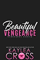 Beautiful Vengeance (Vengeance, #5)