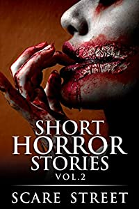 Short Horror Stories Vol. 2 (Supernatural Suspense Collection, #2)