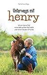 Unterwegs mit Henry: Wie der kleine Esel Henry mein Leben auf den Kopf stellte und meinen Glauben erfrischte.