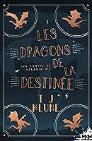 Les dragons de la destinée (Les contes de Verania #2)