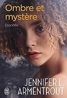 Fascinée (Ombre et Mystère, #3)