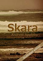 Skara: The First Wave (New Life for Neolithic Orkney)