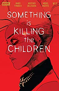 Something is Killing the Children #2