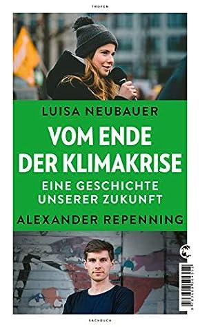 Vom Ende der Klimakrise by Luisa Neubauer