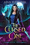 The Cursed One (New York Academy of Magic, #2)